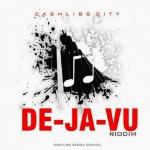 De-Ja-Vu-Riddim-Cashlibs-City-681x681